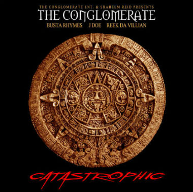 busta-rhymes-and-the-conglomerate-catastrophic
