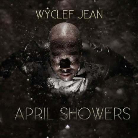 wyclef-jean-april-showers-mixtape