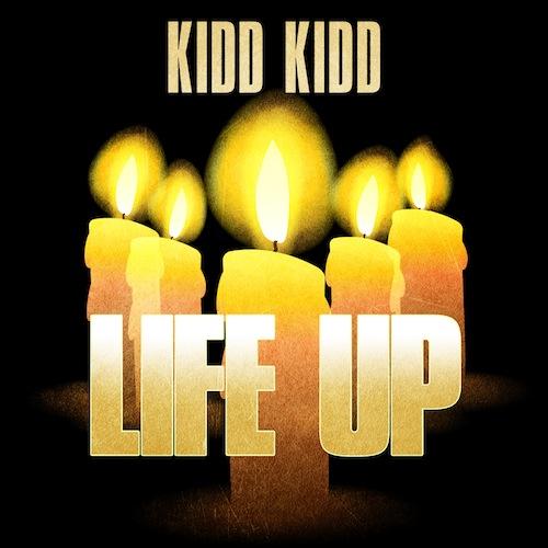 Kidd Kidd Life Up